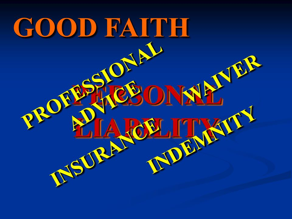 PERSONAL LIABILITY PROFESSIONAL ADVICE WAIVERWAIVER INSURANCEINSURANCE INDEMNITYINDEMNITY