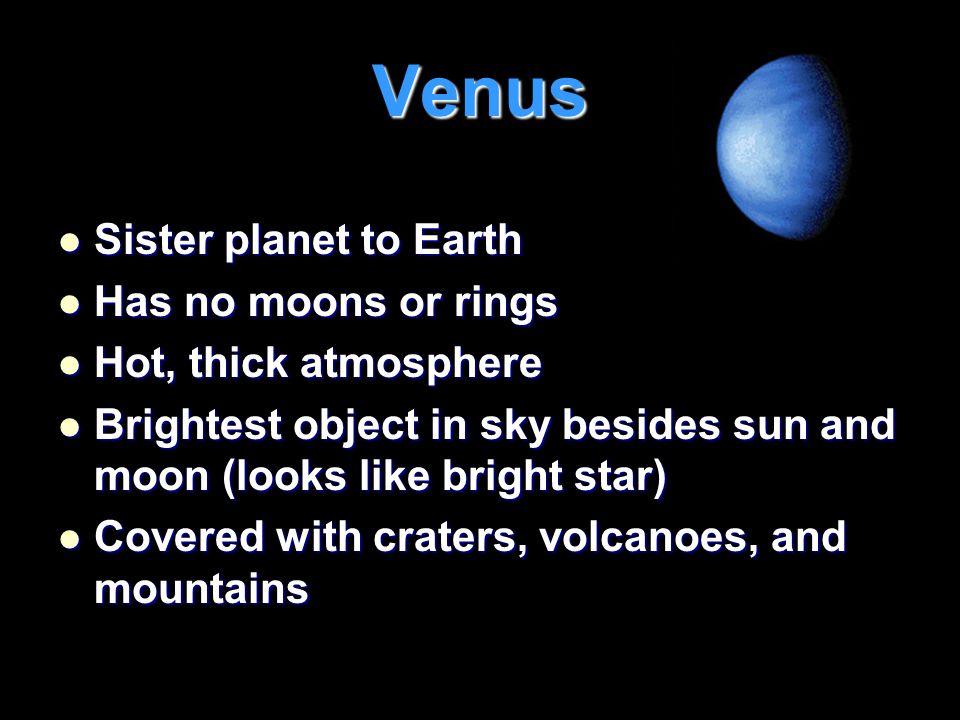 Mercury Planet nearest the sun Planet nearest the sun Second smallest planet Second smallest planet Covered with craters Covered with craters Has no moons or rings Has no moons or rings About size of Earth's moon About size of Earth's moon