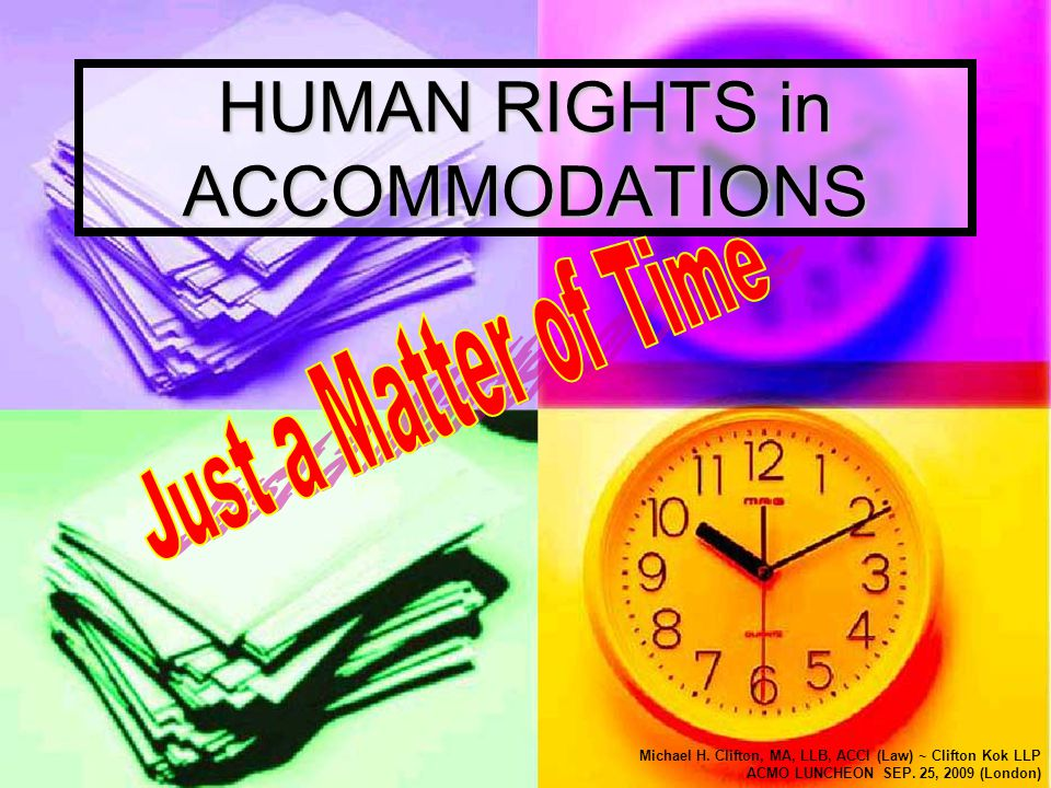 HUMAN RIGHTS in ACCOMMODATIONS Michael H.