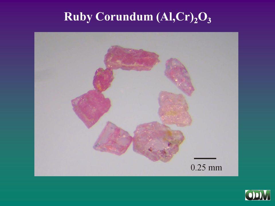 Ruby Corundum (Al,Cr) 2 O 3