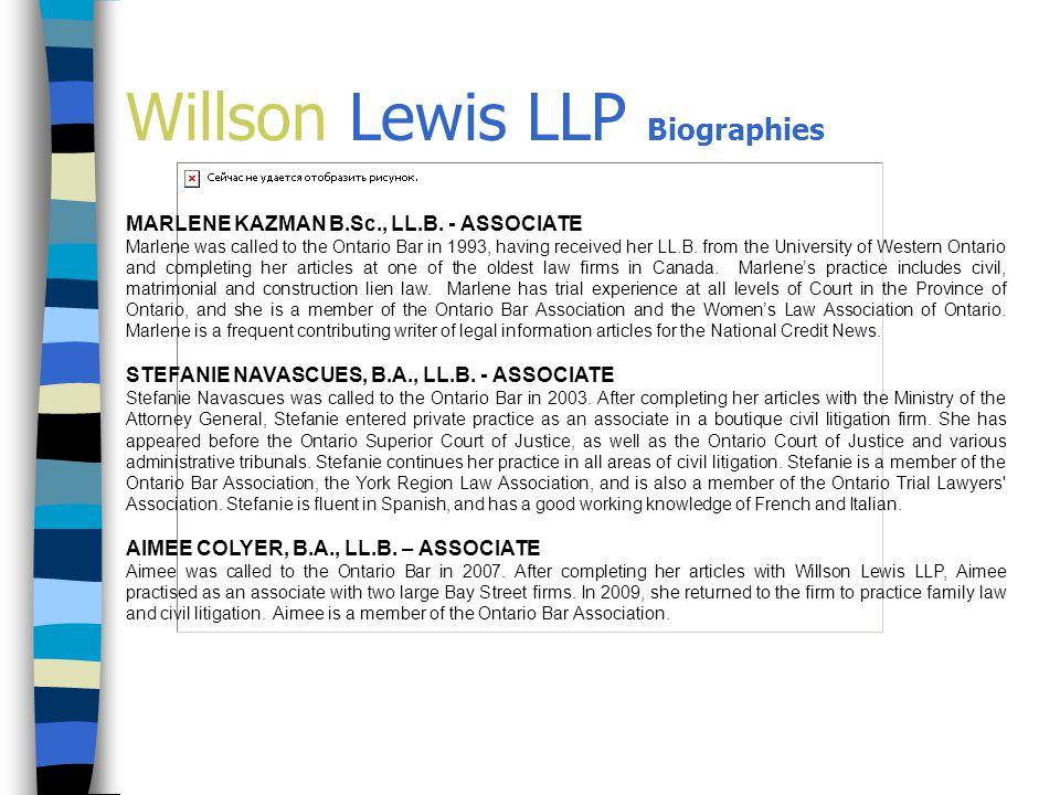 Willson Lewis LLP Biographies MARLENE KAZMAN B.Sc., LL.B.