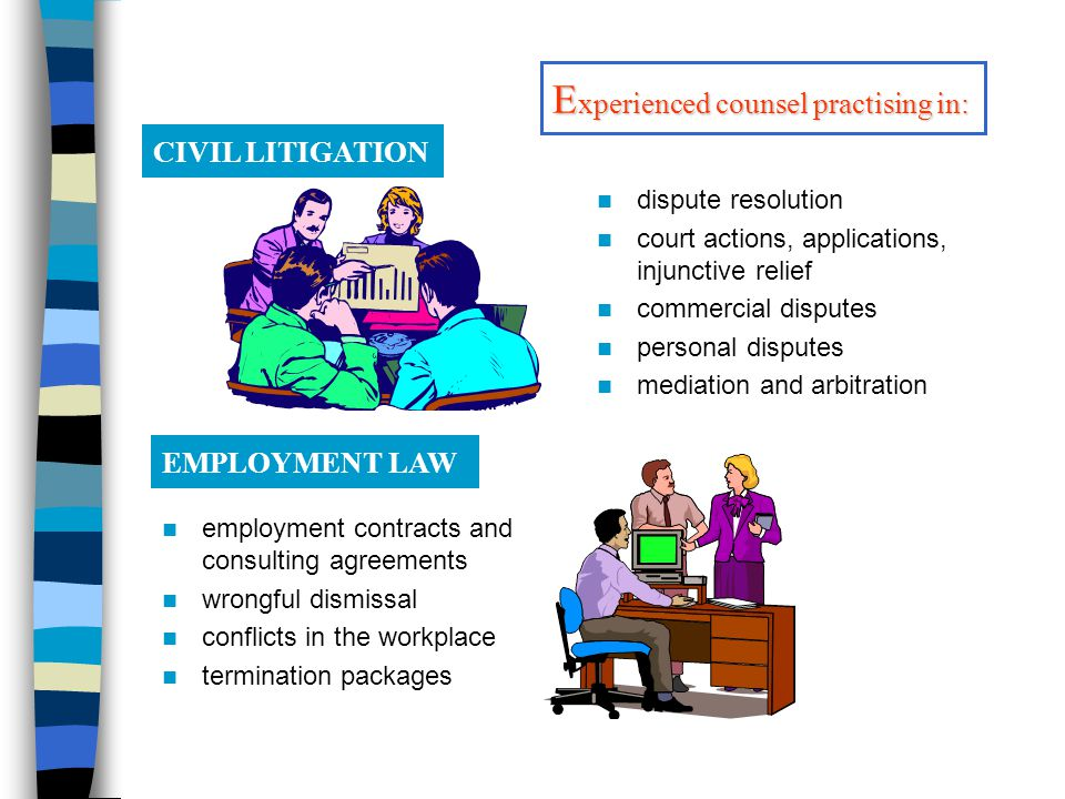 dispute resolution court actions, applications, injunctive relief commercial disputes personal disputes mediation and arbitration CIVIL LITIGATION EMP