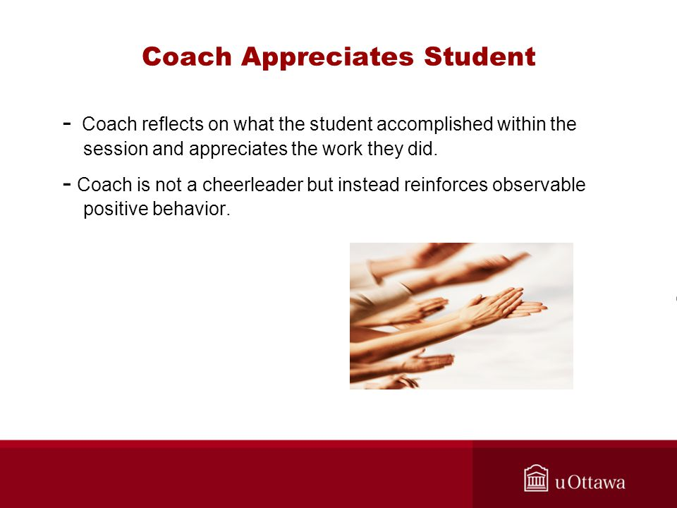 Coach Appreciates Student - Coach reflects on what the student accomplished within the session and appreciates the work they did.