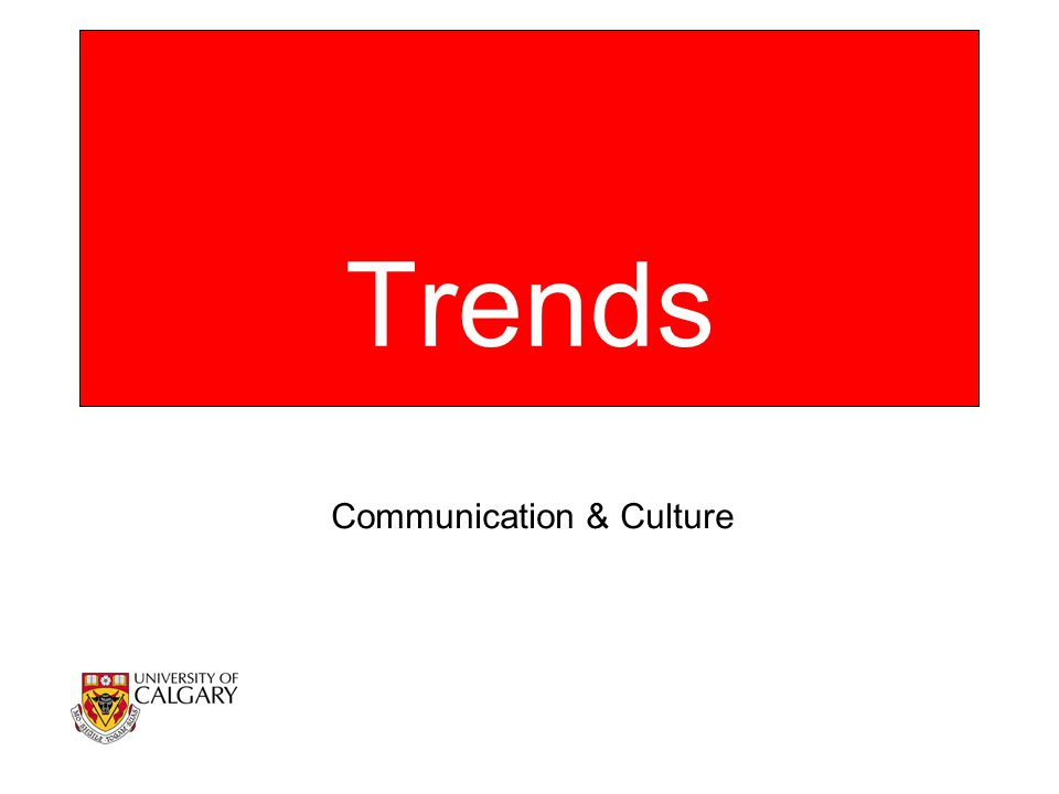 Trends Communication & Culture