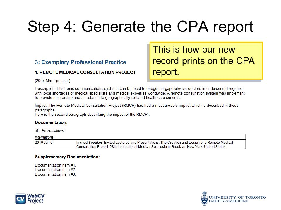 Step 4: Generate the CPA report This is how our new record prints on the CPA report.