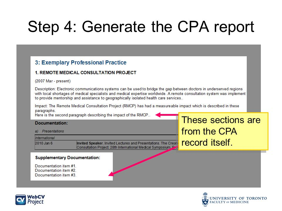 Step 4: Generate the CPA report These sections are from the CPA record itself.