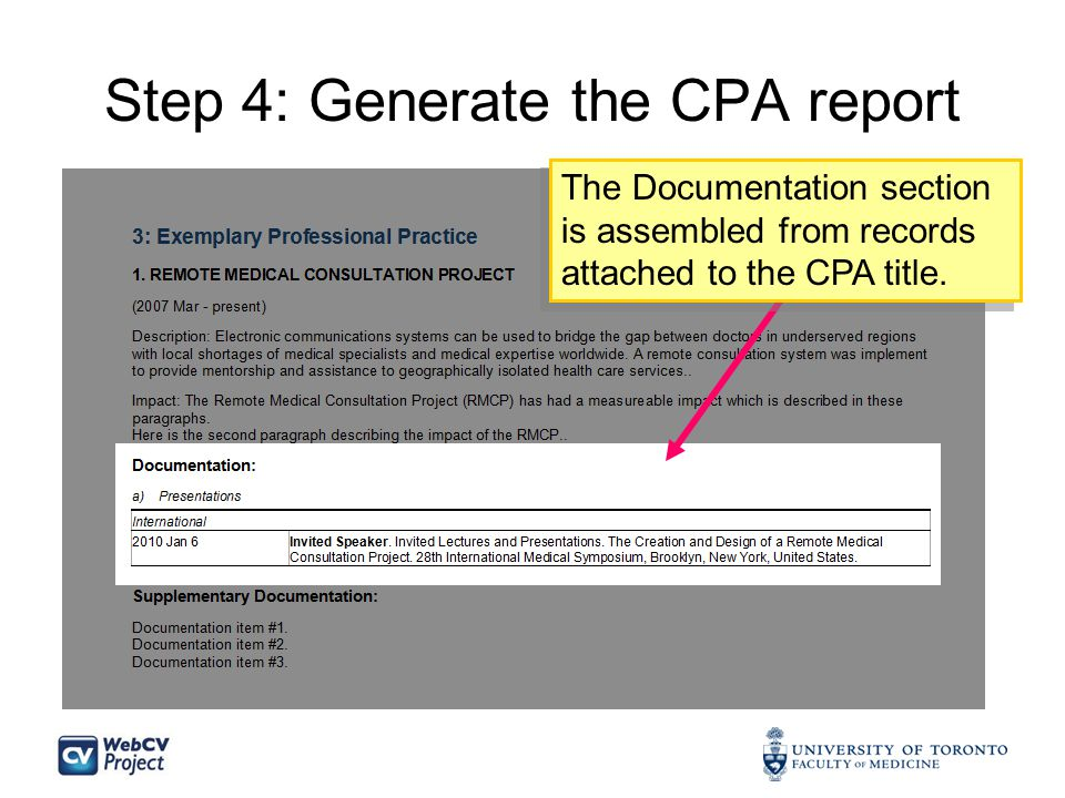 Step 4: Generate the CPA report The Documentation section is assembled from records attached to the CPA title.