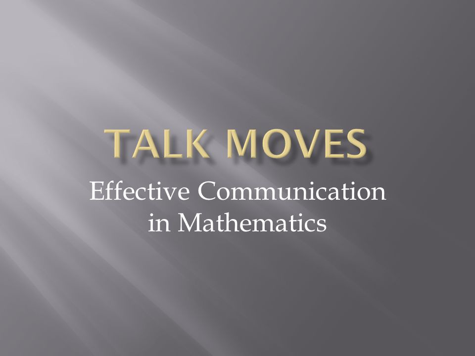 Effective Communication in Mathematics