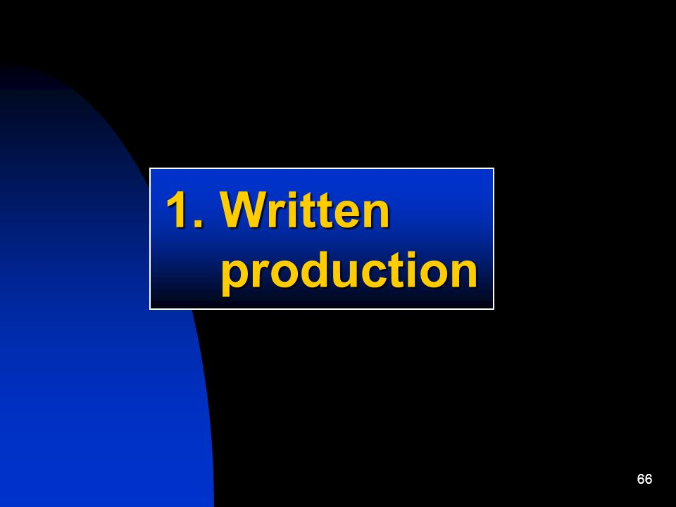 66 1. Written production