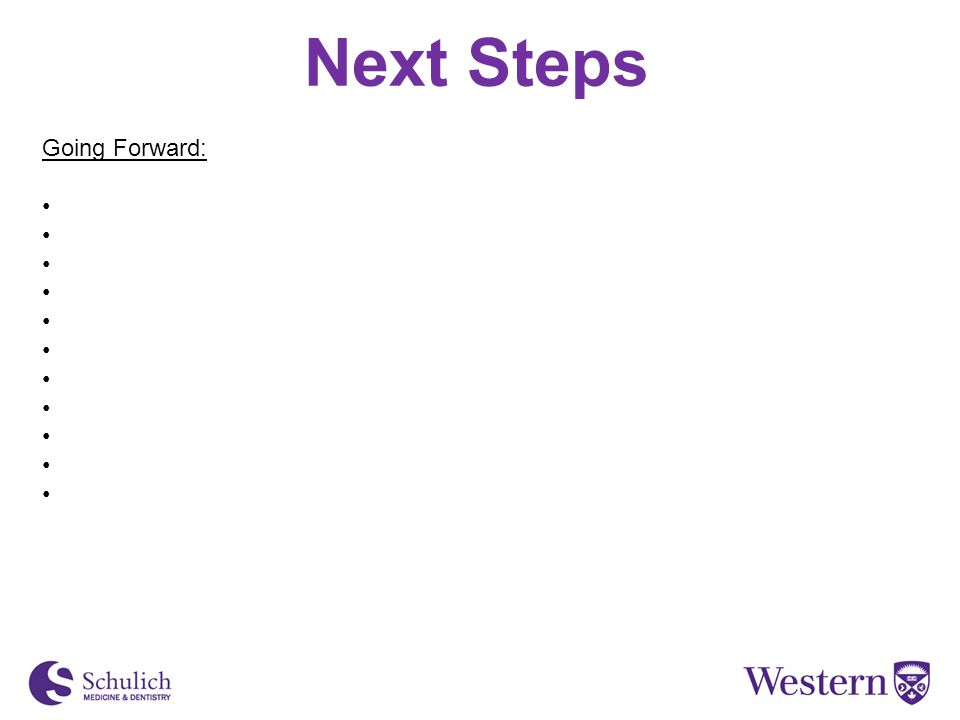 Next Steps Going Forward: