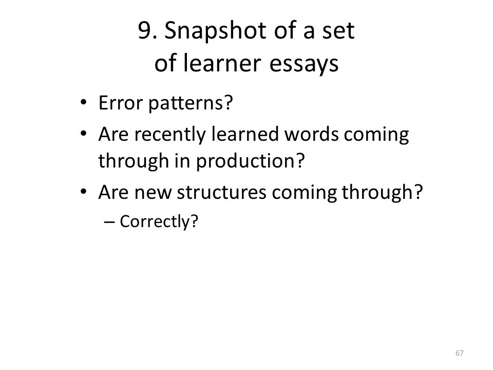 9. Snapshot of a set of learner essays Error patterns.