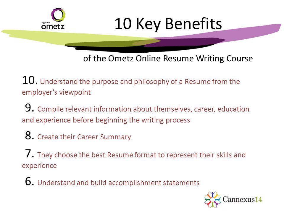 10 Key Benefits of the Ometz Online Resume Writing Course 10.