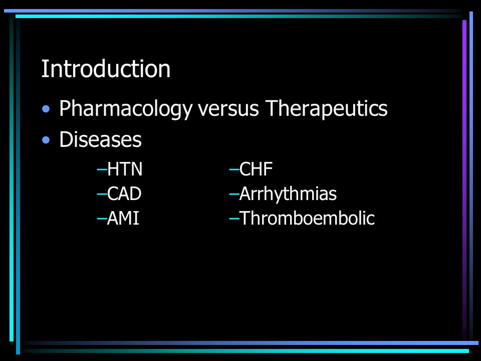 Goals and Objectives To provide general information about cardiovascular medications Learn pharmacologic properties including mechanism of action, adverse effects, and clinical use of the following medications: –Diuretics –ACE inhibitors –ARBs –Beta blockers –CCBs –Vasodilators –Nitrates –Digoxin