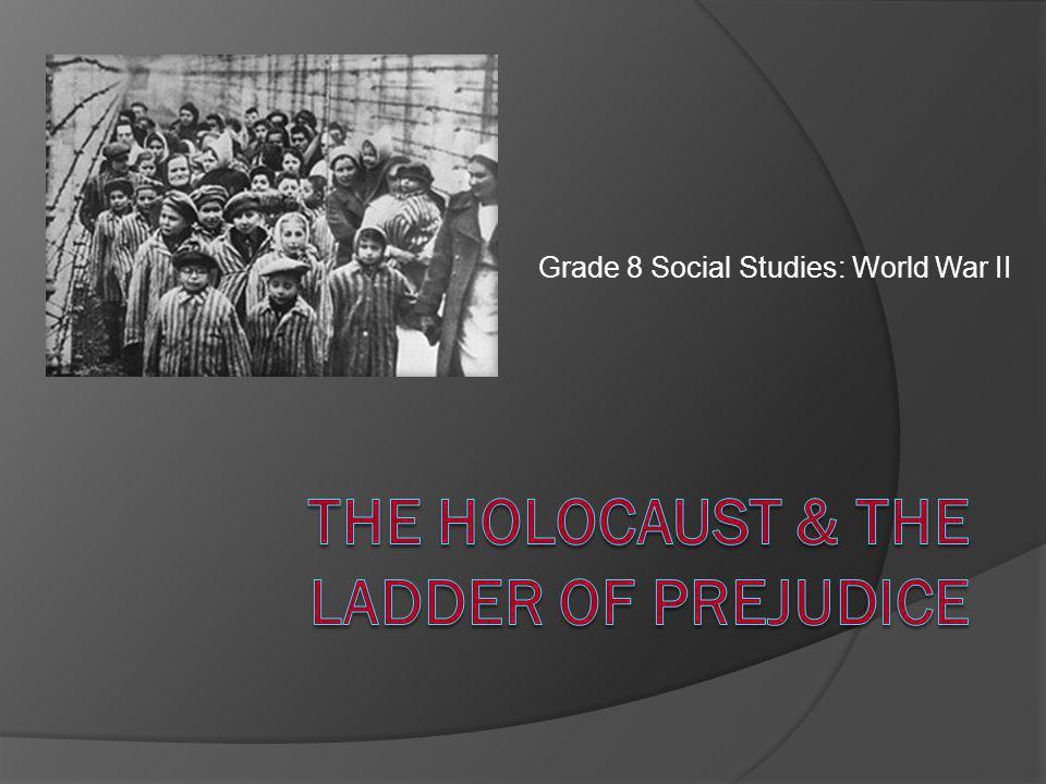 Grade 8 Social Studies: World War II