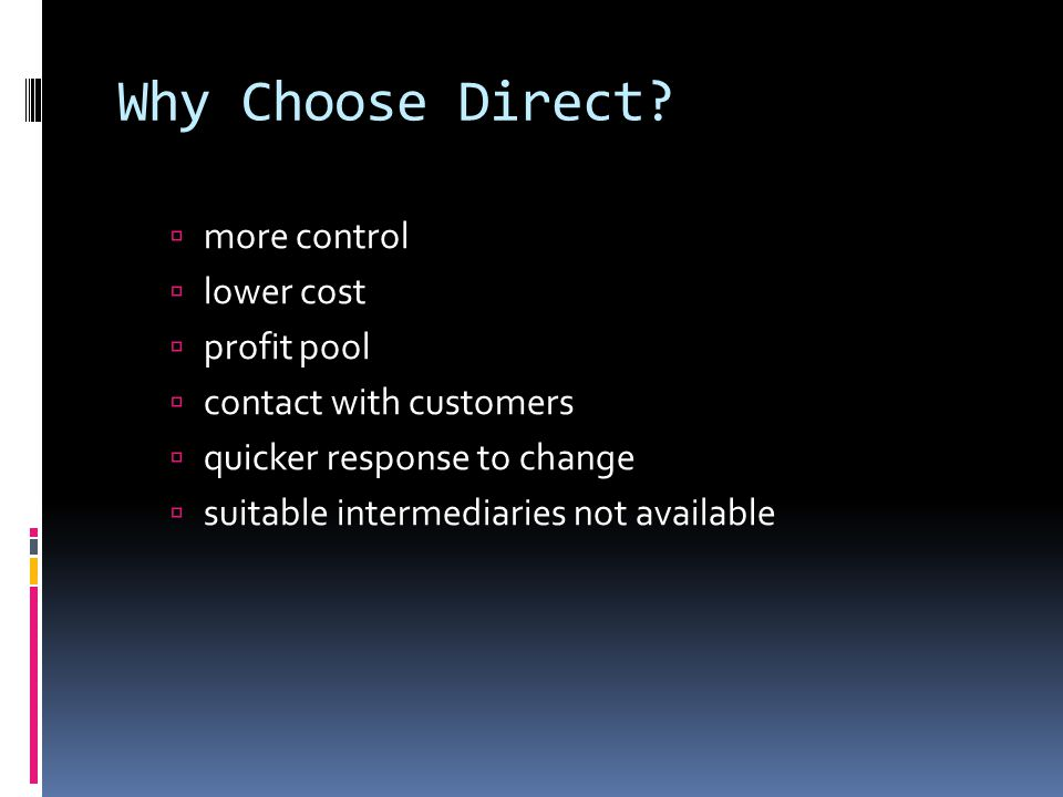 Why Choose Direct.