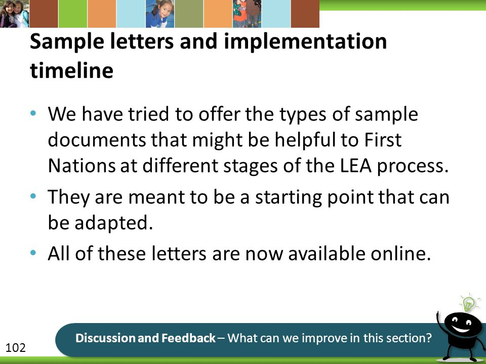Sample letters and implementation timeline We have tried to offer the types of sample documents that might be helpful to First Nations at different stages of the LEA process.