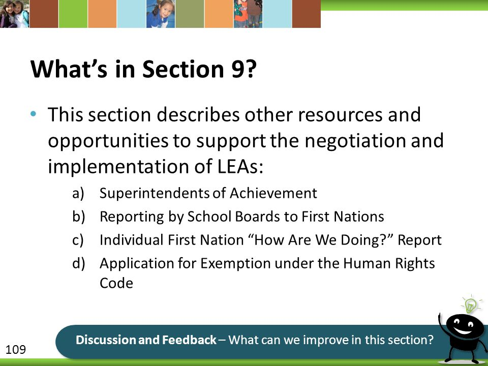 What's in Section 9? This section describes other resources and opportunities to support the negotiation and implementation of LEAs: a)Superintendents