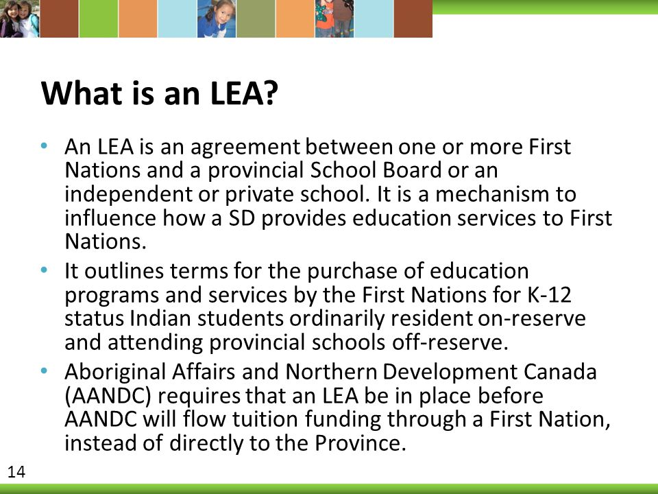 What is an LEA.