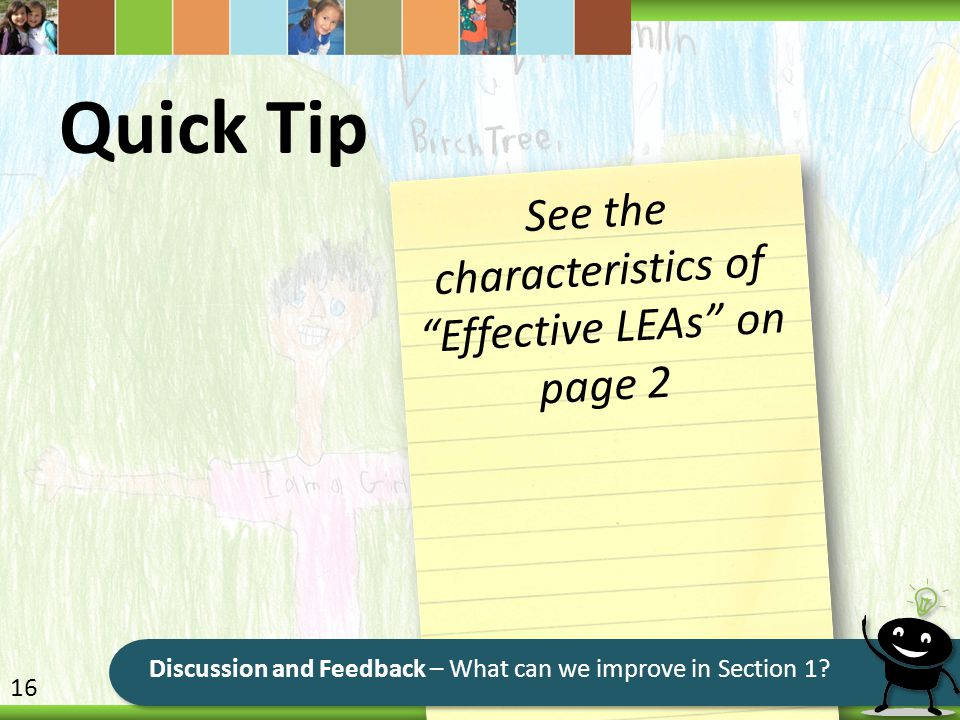 """Quick Tip See the characteristics of """"Effective LEAs"""" on page 2 16"""
