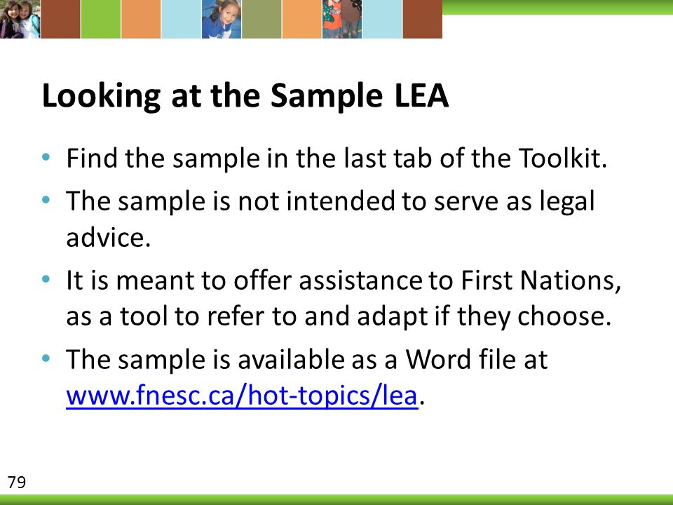 Looking at the Sample LEA Find the sample in the last tab of the Toolkit. The sample is not intended to serve as legal advice. It is meant to offer as