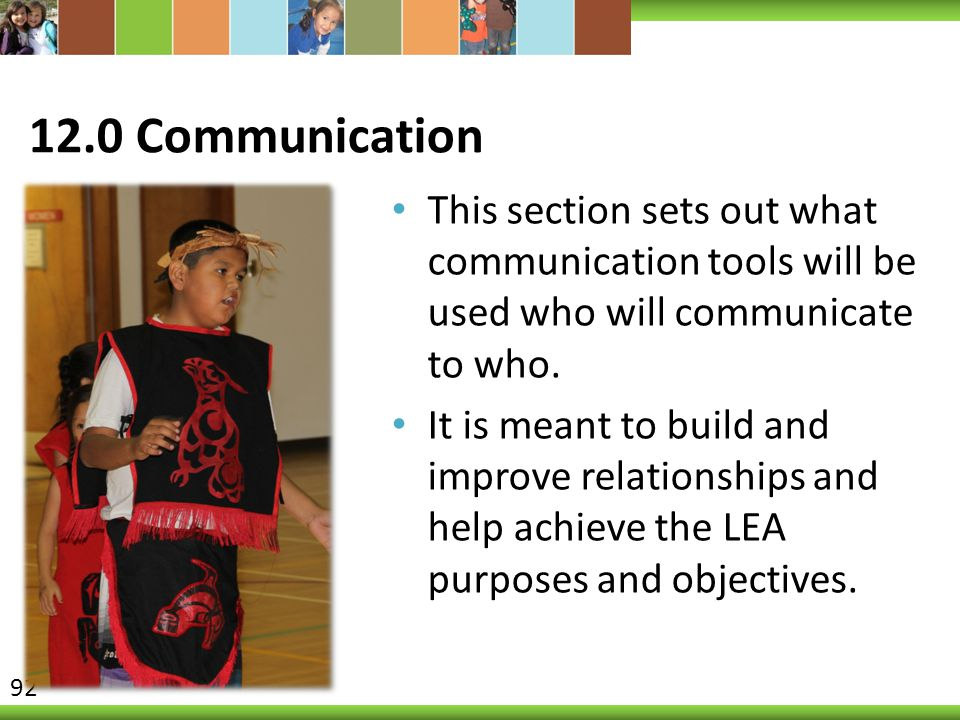 12.0 Communication This section sets out what communication tools will be used who will communicate to who.