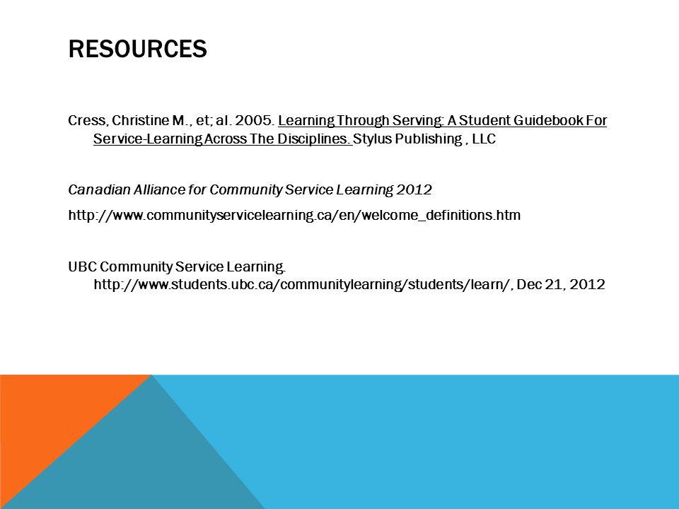 RESOURCES Cress, Christine M., et; al. 2005.