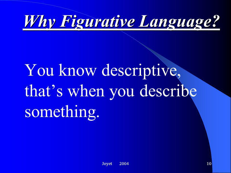 9 Why Figurative Language.