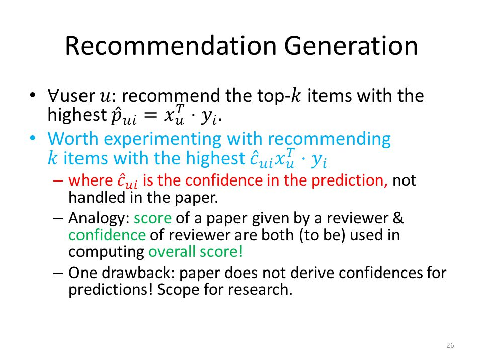 Recommendation Generation 26