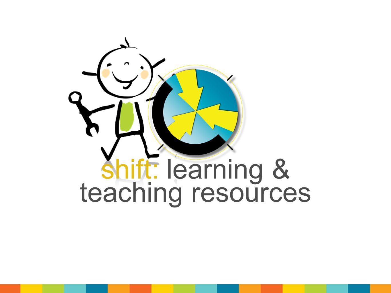 shift: learning & teaching resources