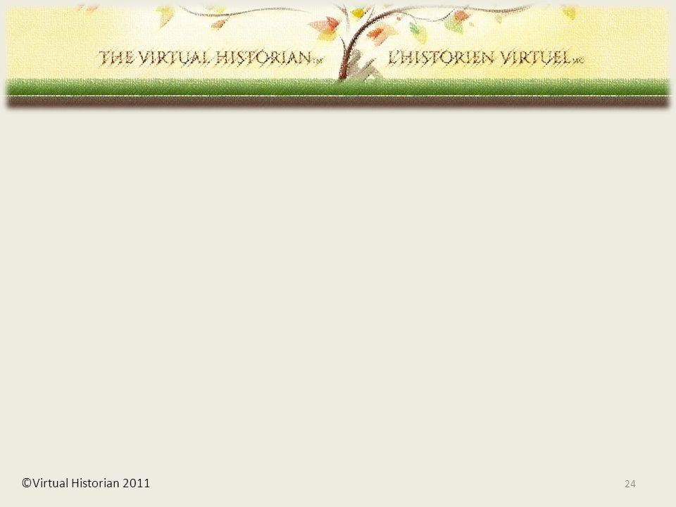 24 ©Virtual Historian 2011