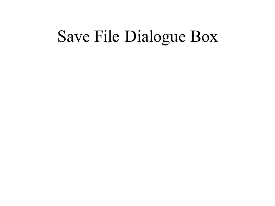 Save File Dialogue Box