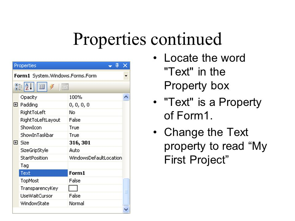 Properties continued Locate the word