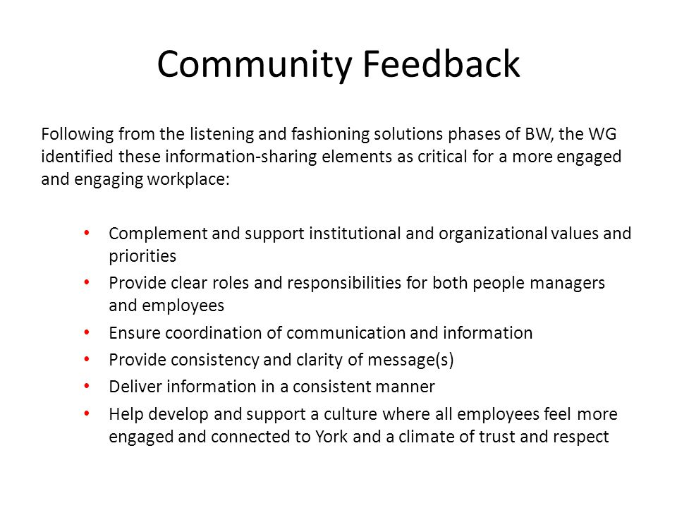 Overarching Principle York University is committed to creating and maintaining an internal communication and information sharing framework that provides the means to communicate effectively with all employees, providing useful relevant information that is inclusive, open, transparent, honest, and complete.