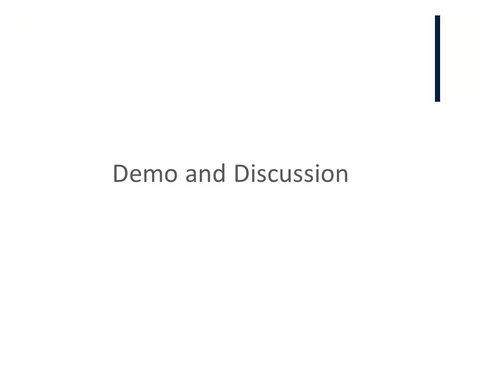 + Demo and Discussion