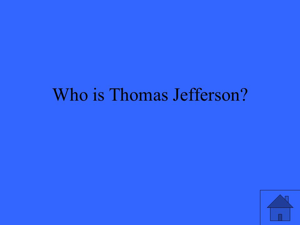 Who is Thomas Jefferson?
