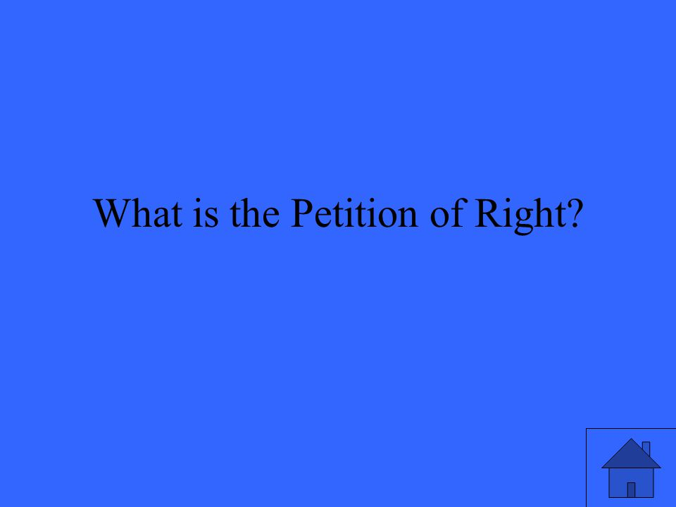 What is the Petition of Right?