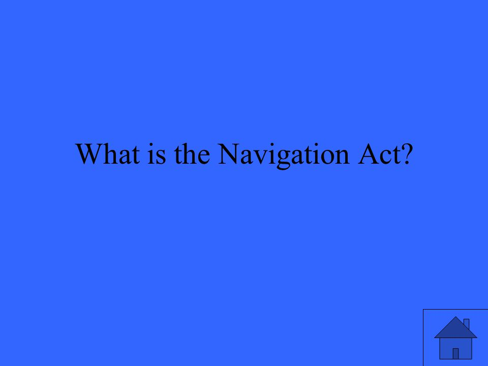 What is the Navigation Act?