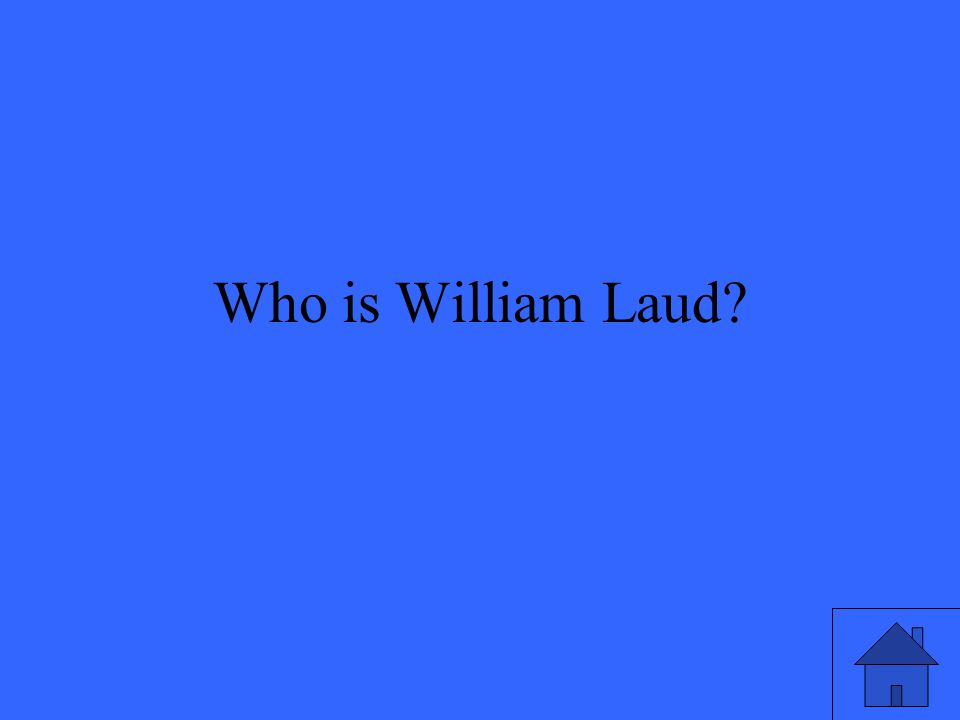 Who is William Laud?