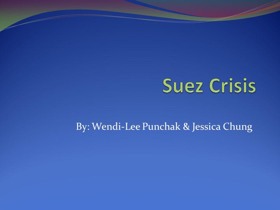 By: Wendi-Lee Punchak & Jessica Chung