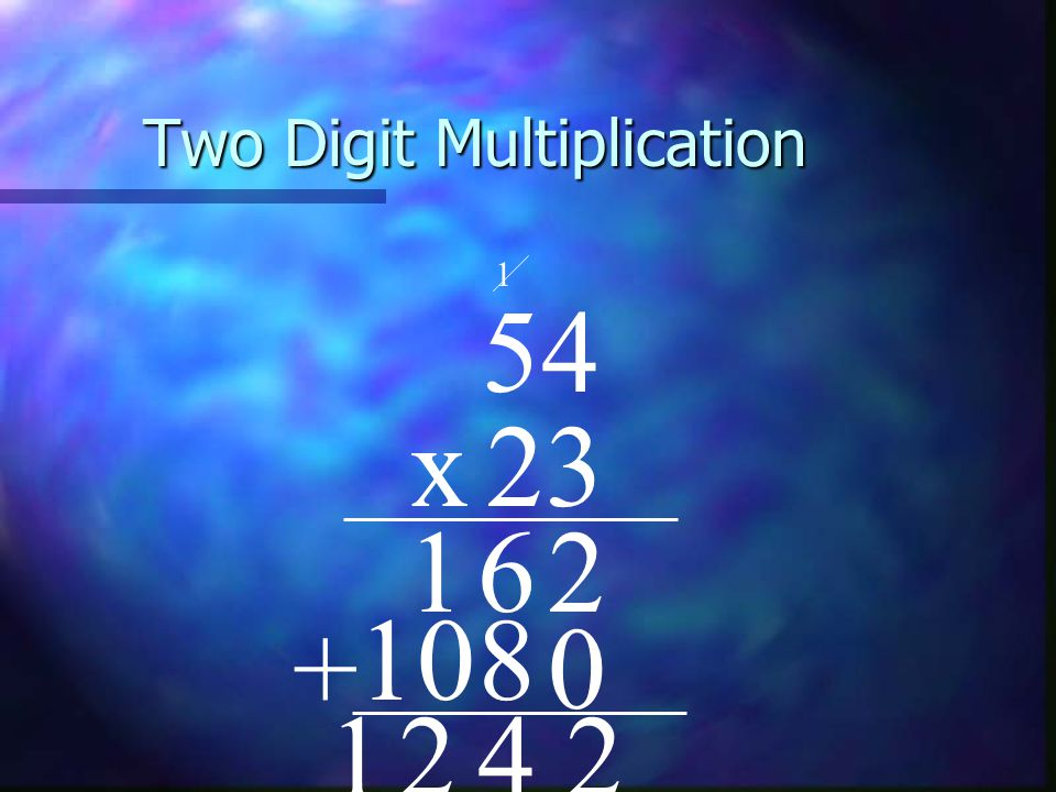 Two Digit Multiplication 54 x