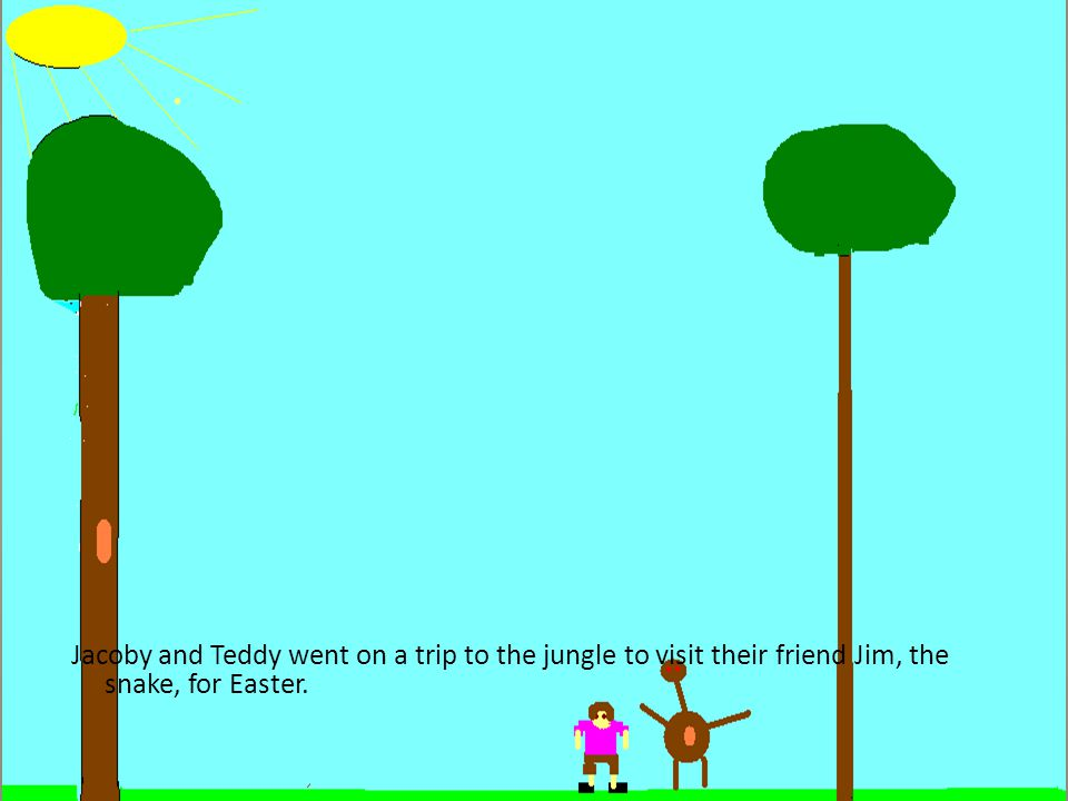 Jacoby and Teddy went on a trip to the jungle to visit their friend Jim, the snake, for Easter.
