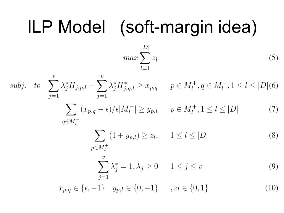 ILP Model (soft-margin idea)