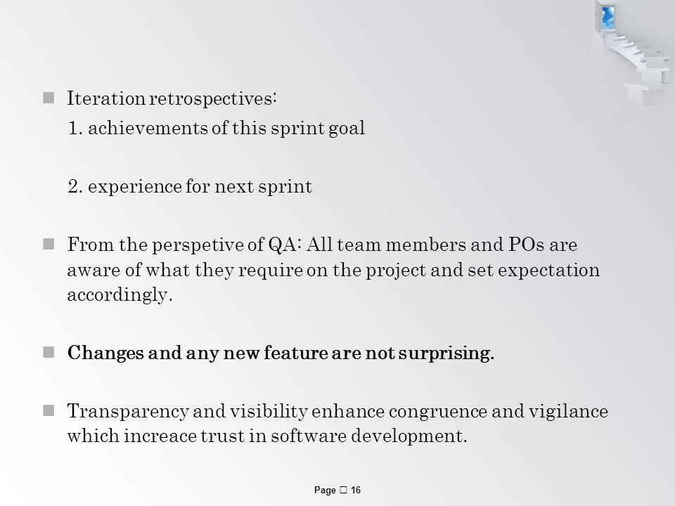 Page  16 Iteration retrospectives: 1. achievements of this sprint goal 2.