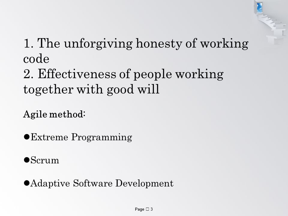 Page  3 1. The unforgiving honesty of working code 2.