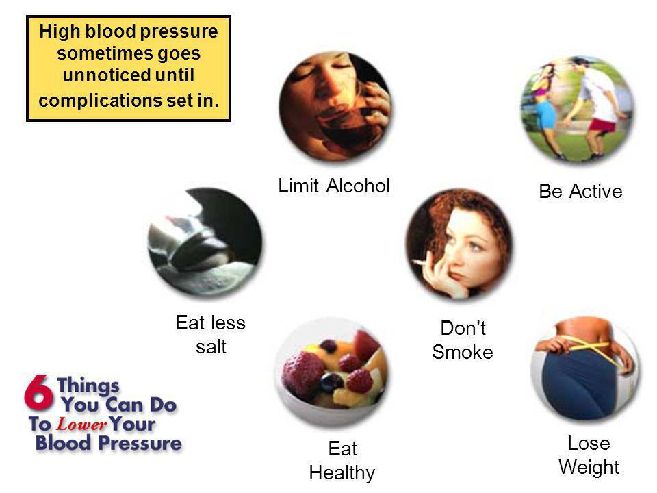 HIGH BLOOD PRESSURE (ie: 150/100)