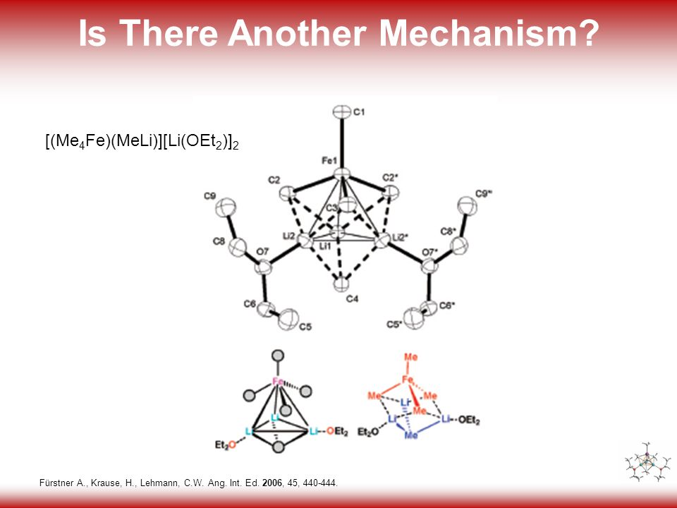 17 Is There Another Mechanism. Fürstner A., Krause, H., Lehmann, C.W.