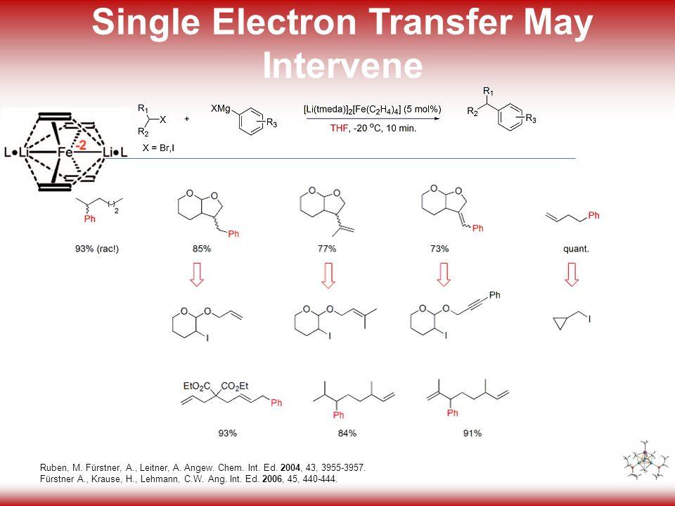 25 Single Electron Transfer May Intervene Ruben, M.