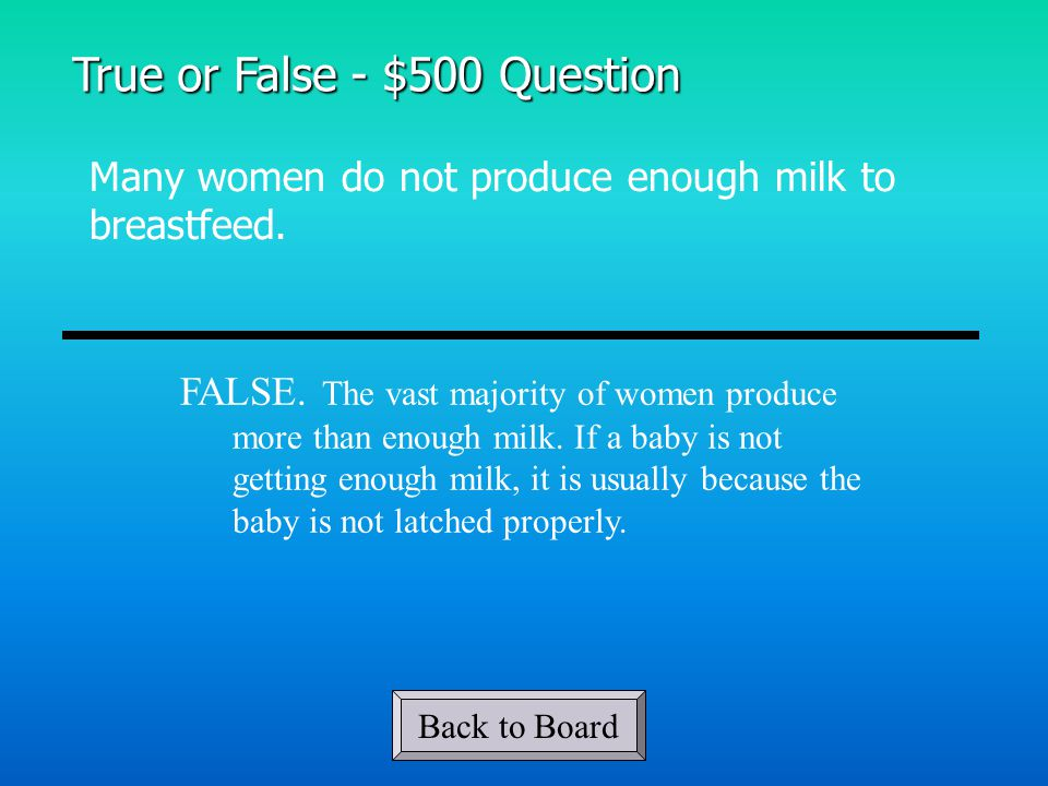 Many women do not produce enough milk to breastfeed.