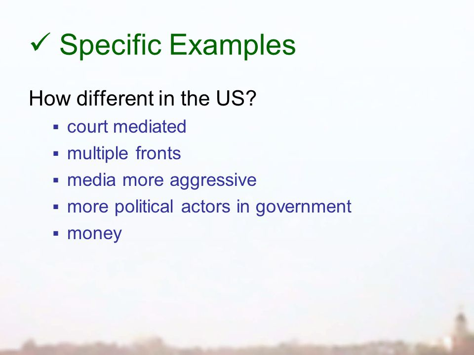Specific Examples How different in the US.