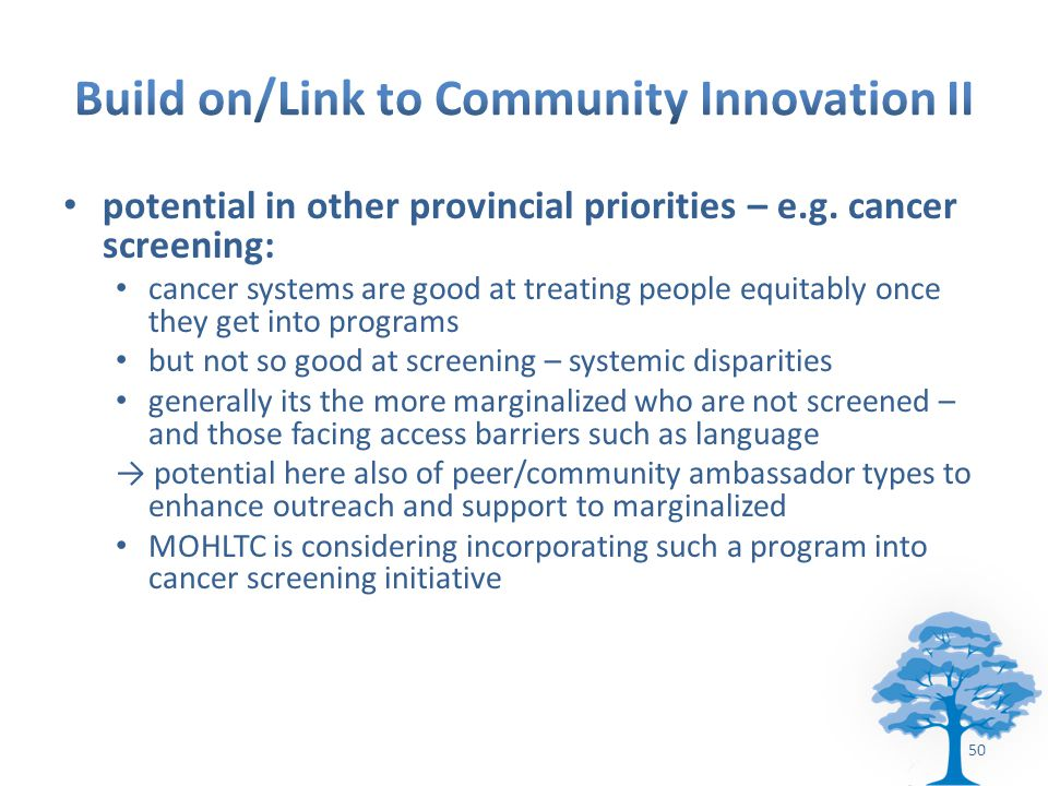 potential in other provincial priorities – e.g.